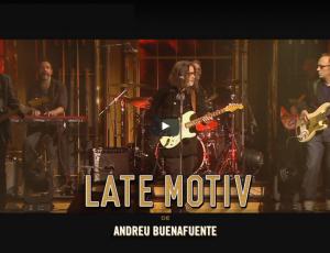 LATE MOTIVE de Andreu Buenafuente